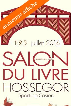 Agenda Litt' : Salon du livre d'Hossegor 2016