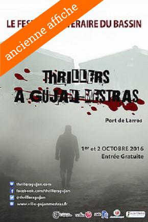 Agenda Litt' : Festival Thrillers à Gujan 2016